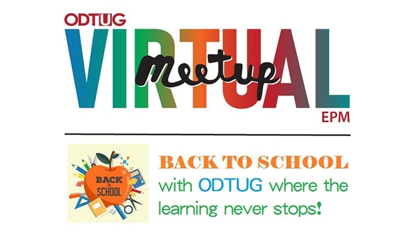 ODTUG EPM Back to School Virtual Meetup